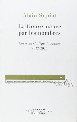 La gouvernance par les nombres, cours au Collège de France